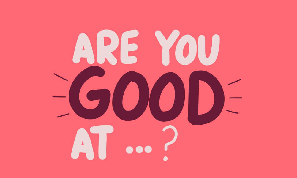 Are you good at